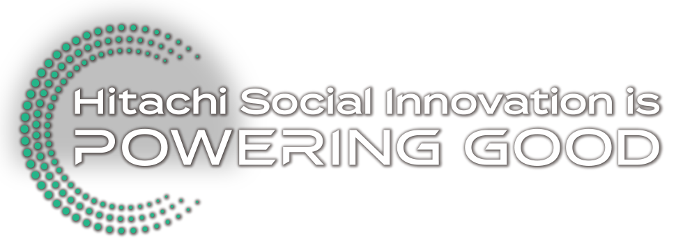 Hitachi Social Innovation is POWERING GOOD